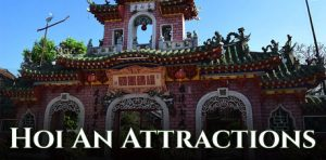 All Hoi An Attractions, What to Do in Hoi An